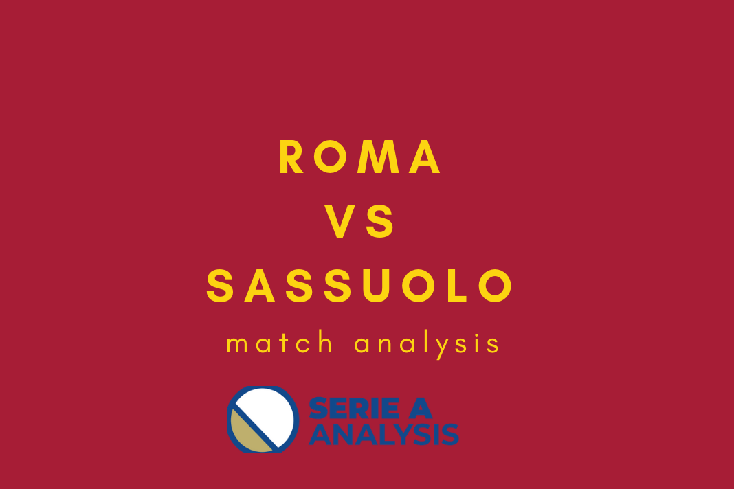 Serie A 2018/19 Roma vs Sassuolo Tactical Analysis Statistics