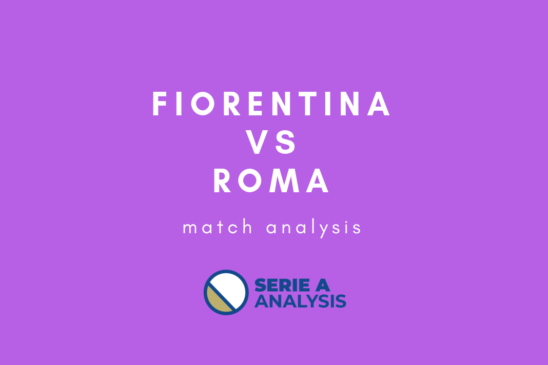 Fiorentina 7-1 Roma Coppa Italia Tactical Analysis Statistics