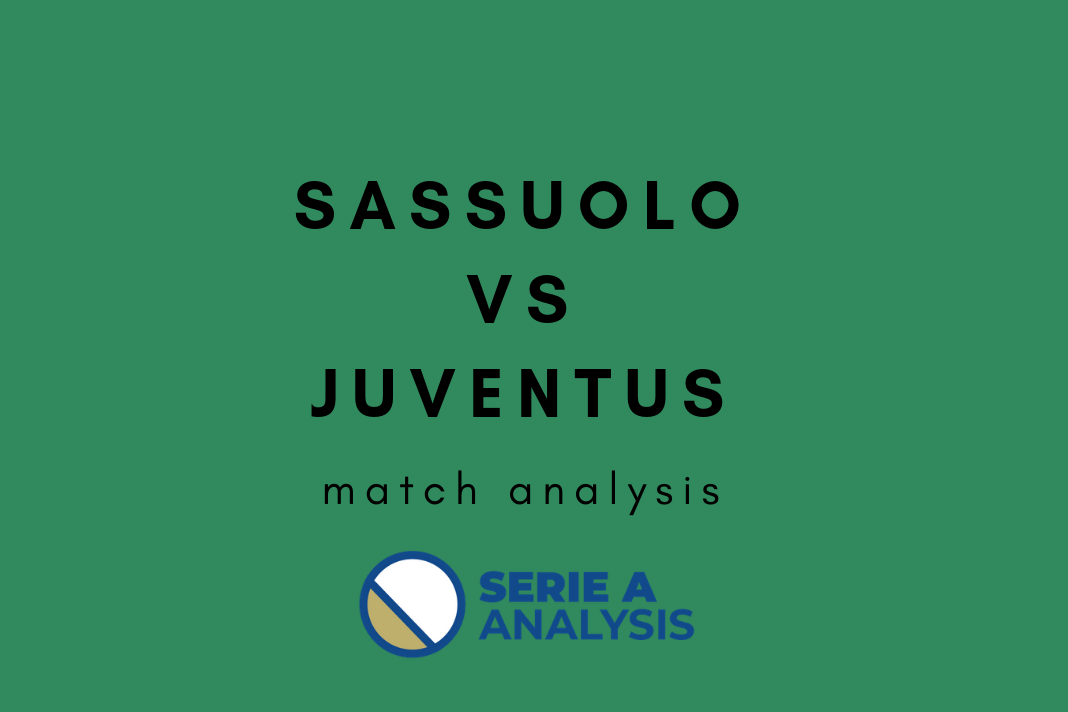 Sassuolo Juventus Serie A Tactical Analysis
