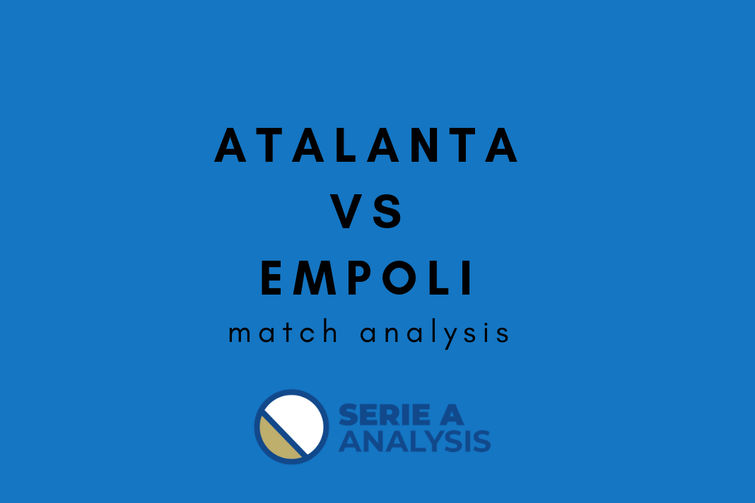 Serie A 2018/19: Atalanta Empoli Tactical Analysis